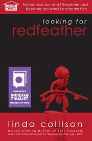 LOOKING FOR REDFEATHER by Linda Collison