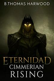 ETERNIDAD by B. Thomas Harwood