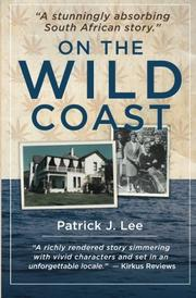 ON THE WILD COAST by Patrick J. Lee