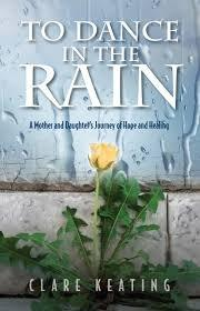 To Dance in the Rain by Clare Keating