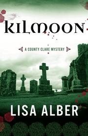 KILMOON by Lisa Alber
