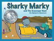 Sharky Marky and the Scavenger Hunt by Lance Olsen