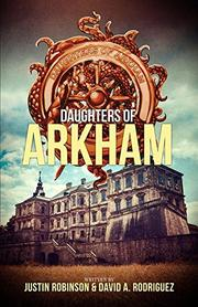 Daughters of Arkham by Justin Robinson