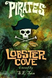 Pirates of Lobster Cove by S.E.  Toon
