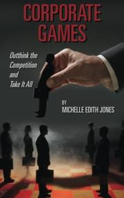 CORPORATE GAMES by Michelle Edith Jones