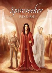 SPIRESEEKER by E.D.E. Bell