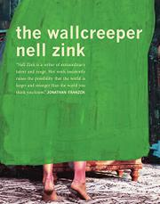 THE WALLCREEPER by Nell Zink