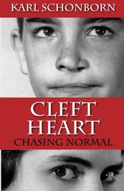 CLEFT HEART by Karl Schonborn