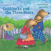 GOLDILOCKS AND THE THREE BEARS/RICITOS DE ORO Y LOS TRES OSOS by Teresa Mlawer