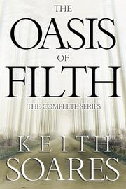 THE OASIS OF FILTH by Keith Soares