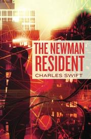 THE NEWMAN RESIDENT by Charles Swift
