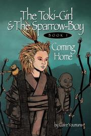 The Toki-Girl and the Sparrow-Boy by Claire Youmans