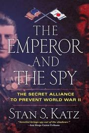 The Emperor and the Spy by Stan S. Katz