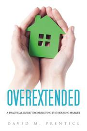 Overextended by David M. Prentice