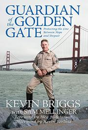 Guardian of the Golden Gate by Kevin Briggs