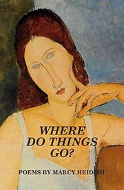 Where Do Things Go? by Marcy Heidish