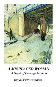 A Misplaced Woman by Marcy Hedish