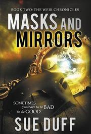 MASKS AND MIRRORS by Sue Duff