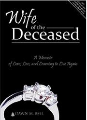 WIFE OF THE DECEASED by Dawn M. Bell