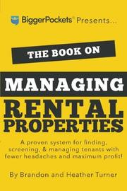 THE BOOK ON MANAGING RENTAL PROPERTIES by Brandon Turner