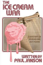ICE CREAM WAR by Paul Janson