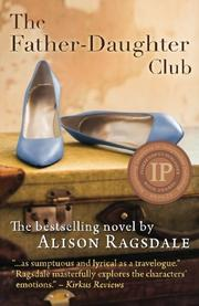 The Father-Daughter Club by Alison Ragsdale