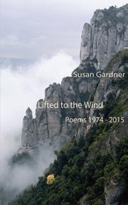 Lifted to the Wind by Susan Gardner