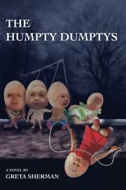 THE HUMPTY DUMPTYS by Greta Sherman