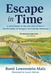ESCAPE IN TIME by Ronit Lowenstein-Malz