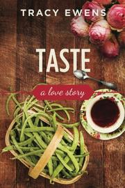Taste by Tracy Ewens