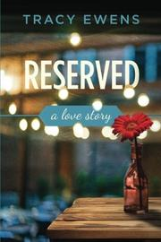 Reserved by Tracy Ewens