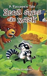 A Raccoon's Tale by Fran Hodgkins