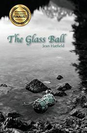 THE GLASS BALL by Jean Hatfield