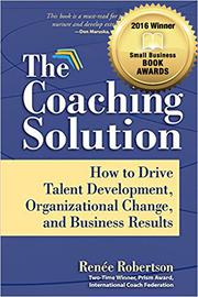 The Coaching Solution by Renee Robertson