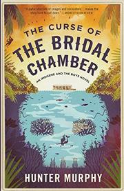 THE CURSE OF THE BRIDAL CHAMBER by Hunter Murphy