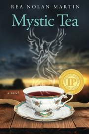 MYSTIC TEA by Rea Nolan Martin