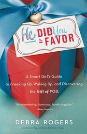 HE DID YOU A FAVOR by Debra Rogers