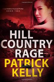 HILL COUNTRY RAGE by Patrick Kelly