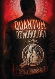 Quantum Demonology by Sheila Eggenberger