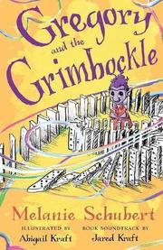 GREGORY AND THE GRIMBOCKLE by Melanie  Schubert