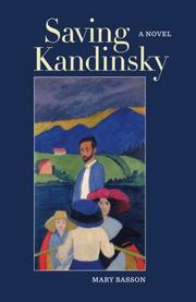 SAVING KANDINSKY by Mary Basson