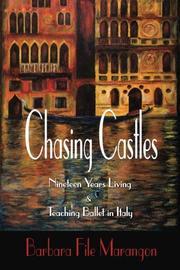 CHASING CASTLES by Barbara File  Marangon