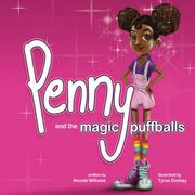 Penny and the Magic Puffballs by Alonda Williams
