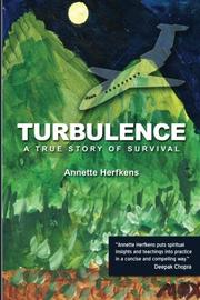 TURBULENCE by Annette Herfkens