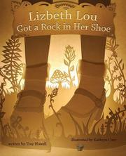 LIZBETH LOU GOT A ROCK IN HER SHOE by Troy Howell