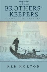 The Brothers' Keepers by NLB Horton