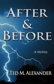 After & Before by Ted M. Alexander