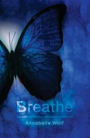 BREATHE by Annabelle Wolf