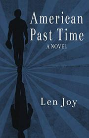 AMERICAN PAST TIME by Len Joy