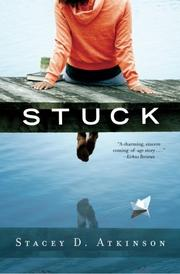Stuck by Stacey D. Atkinson